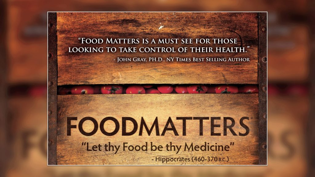 DOCUMENTARY REVIEW: FOOD MATTERS