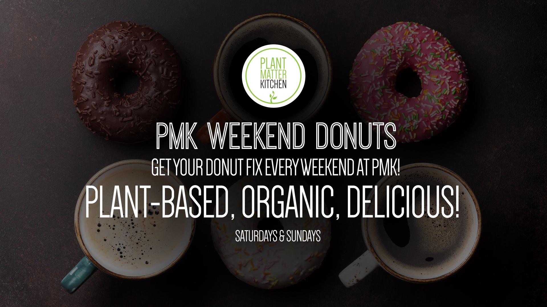 PMK Weekend Donuts