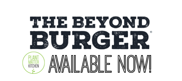 Beyond Burger Available Now